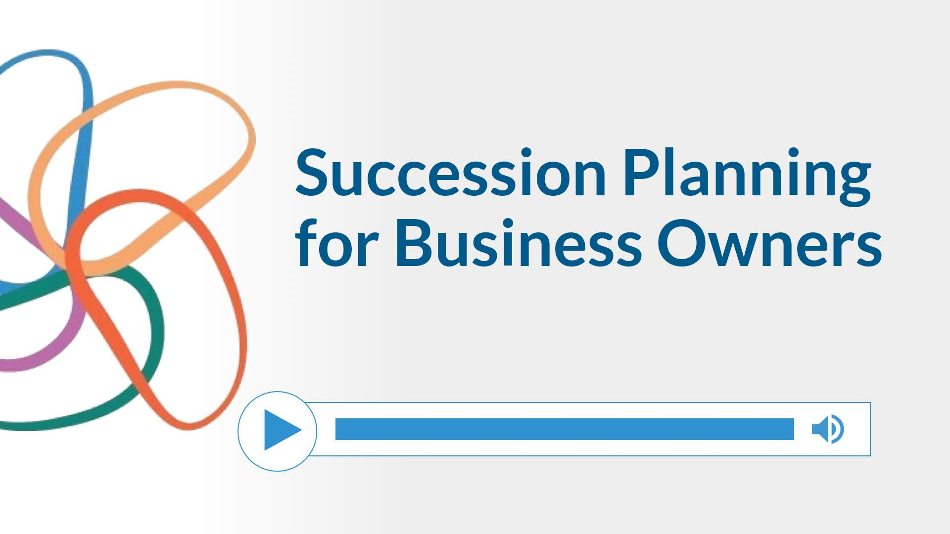 Succession Planning for Business Owners